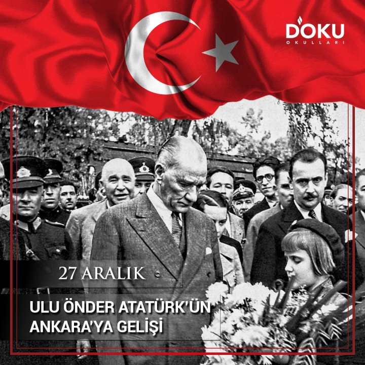 27 Aralık Atatürk'ün Ankara'ya Gelişini Uzaktan Kutladık.