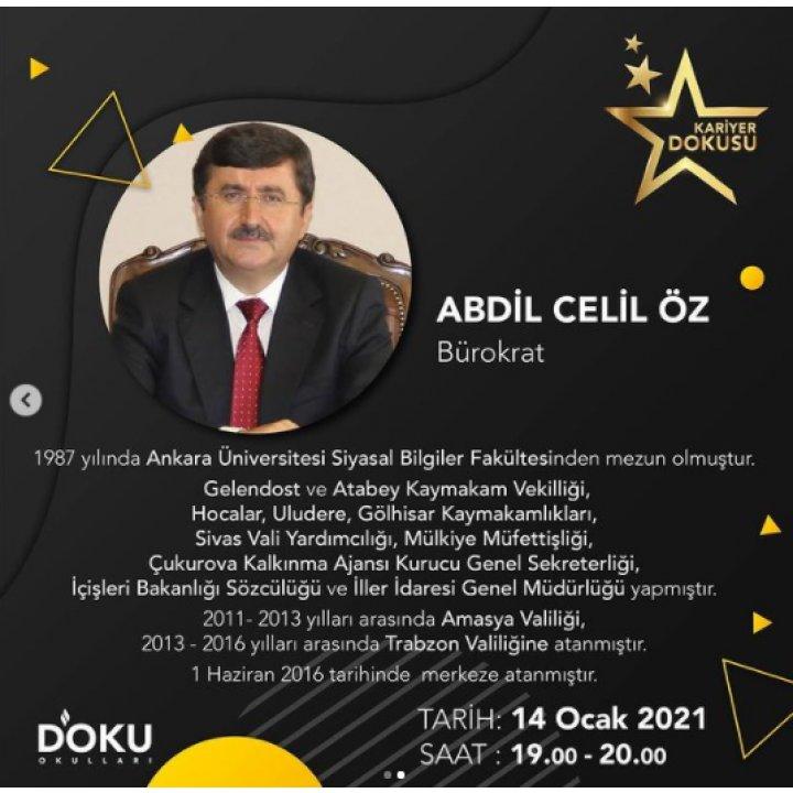 KARİYER DOKUSU etkinliklerimiz kapsamında 14 OCAK 2021 tarihindeki konuğumuz Bürokrat Abdullah Celil ÖZ olacaktır.