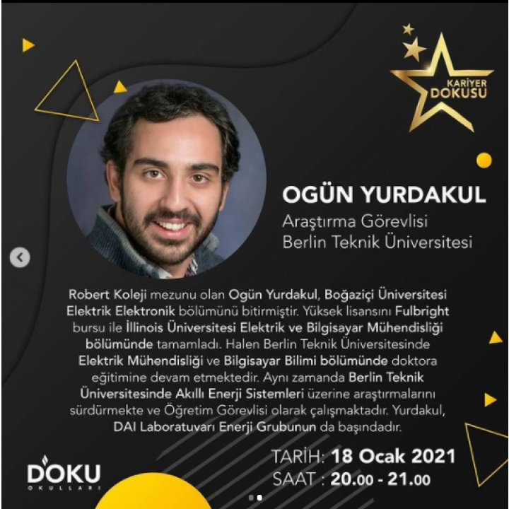 KARİYER DOKUSU etkinliklerimiz kapsamında 18 OCAK 2021 tarihindeki konuğumuz Berlin Teknik Üniversitesi Araştırma Görevlisi Ogün YURDAKUL olacaktır.