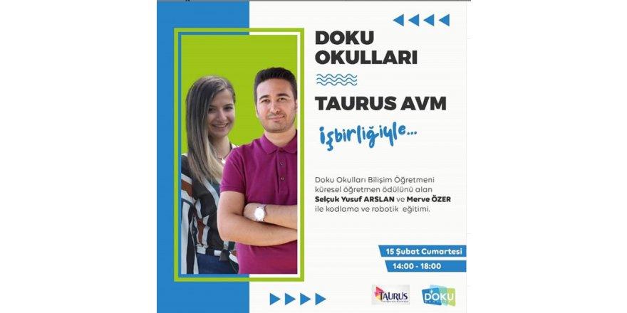 Öğretmenlerimiz Selçuk Yusuf Arslan ve Merve Özer liderliğinde Taurus Avm'de Kodlama Atölyeleri Gerçekleştirilmiştir.