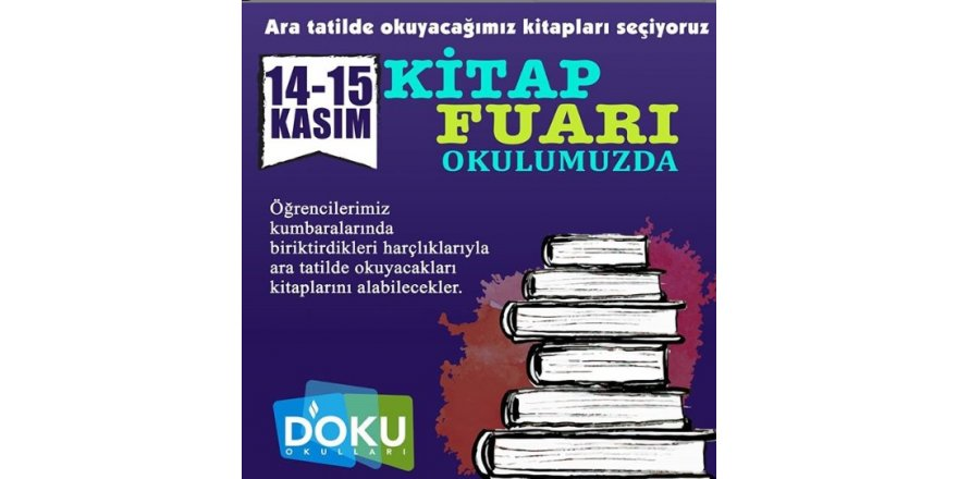 Okulumuzda 14-15 Kasım Tarihlerinde Kitap Fuarı Düzenlenmiştir