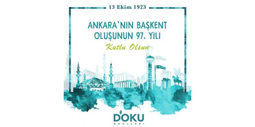 Ankara'nın Başkent Oluşunun 97. Yılı Kutlu Olsun.