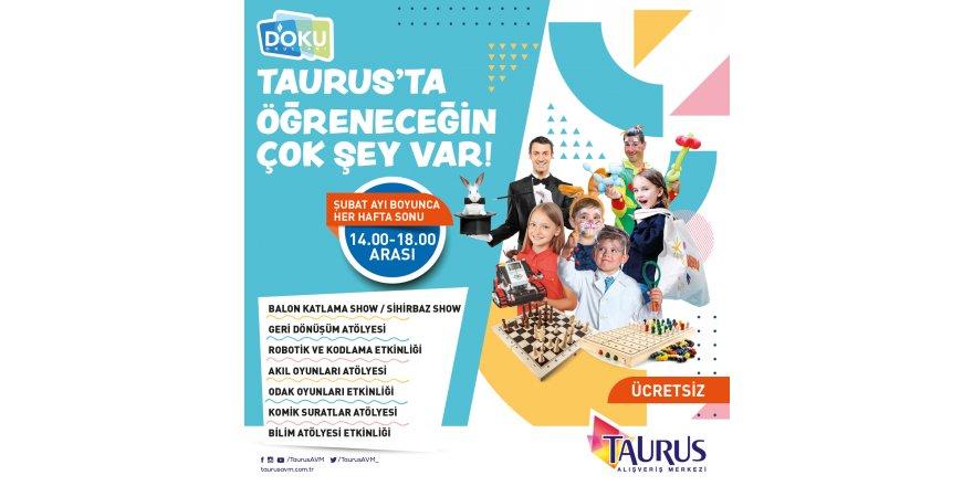 Doku Okulları Şubat Ayı Boyunca Taurus Avm'de Farklı Atölye ve Etkinliklerle Yer Almıştır.